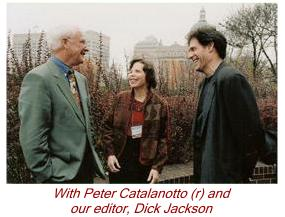 With Peter Catalanotto and our editor, Dick Jackson